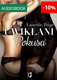 Uwikłani Tom I Pokusa - Audiobook